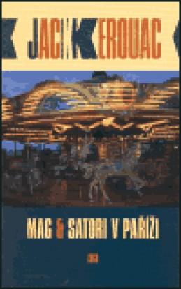 Mag & Satori v Paříži - Jack Kerouac