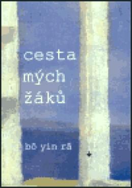Cesta mých žáků - Bô Yin Râ