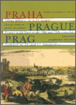 Praha - obraz města v 16. a 17. století - Jiří Lukas