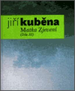 Matka Zjevení - Jiří Kuběna