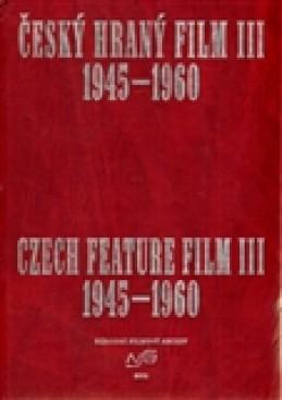 Český hraný film III. / Czech Feature Film III.