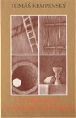 Čtyři knihy o následování Krista - Tomáš Kempenský