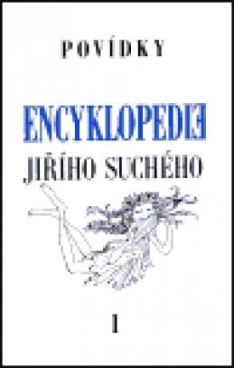 Encyklopedie Jiřího Suchého, svazek 1 - Povídky - Jiří Suchý