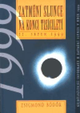 Zatmění slunce na konci tisíciletí - Zsigmond Bödök