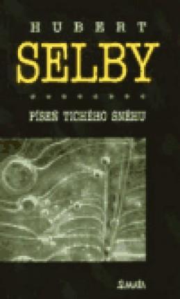 Píseň tichého sněhu - Hubert Selby jr.