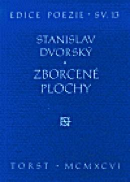 Zborcené plochy - Stanislav Dvorský