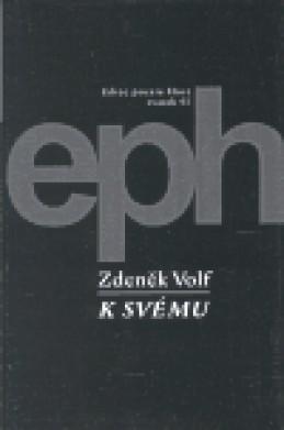 K svému - Zdeněk Volf