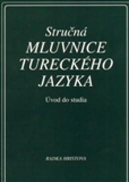Stručná mluvnice tureckého jazyka - Hristova, Radka