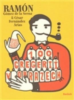 100 gregerií v obrazech - Ramón Gómez de la Serna