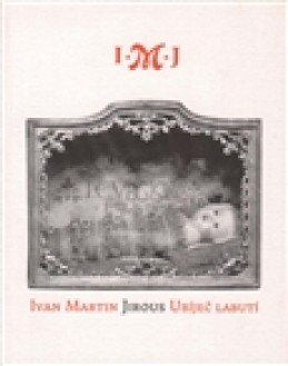 Ubíječ labutí - Ivan Martin Jirous