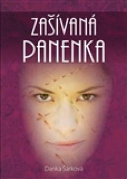 Zašívaná panenka - Danka Šárková