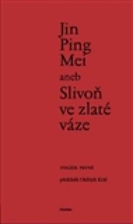 Jin Ping Mei aneb Slivoň ve zlaté váze I.
