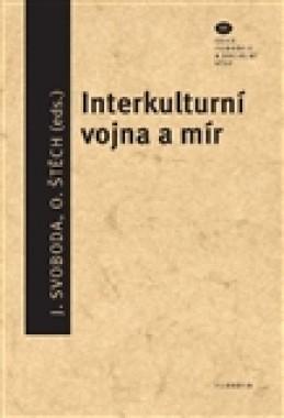 Interkulturní vojna a mír - Ondřej Štěch