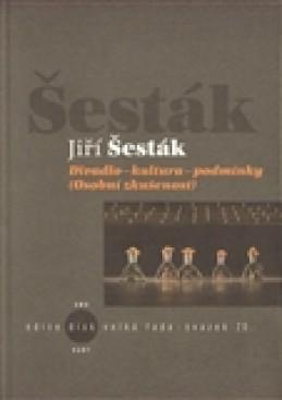 Divadlo-kultura-podmínky - Jiří Šesták