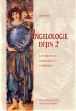Angelologie dějin 2 - Emil Páleš