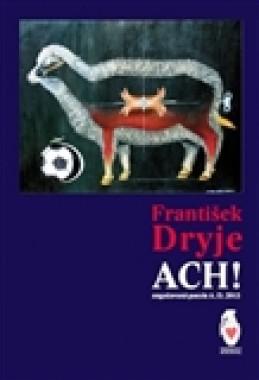 Ach! - František Dryje