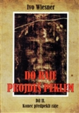 Do ráje projdeš peklem (2.) - Ivo Wiesner