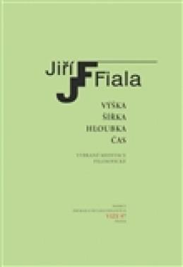 Výška, šířka, hloubka, čas - Jiří Fiala