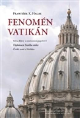 Fenomén Vatikán - František X. Halas