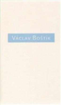 Václav Boštík, O něm a s ním - Karel Srp