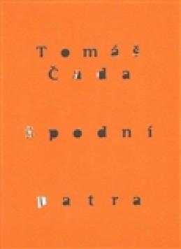 Spodní patra - Tomáš Čada