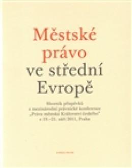 Městské právo ve střední Evropě - Karel Malý