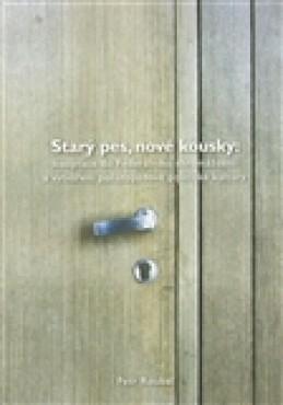 Starý pes, nové kousky - Petr Roubal