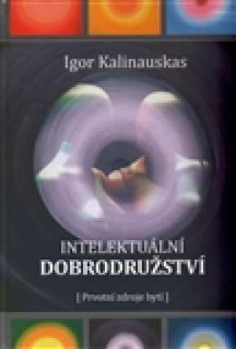 Intelektuální dobrodružství - Igor Kalinauskas