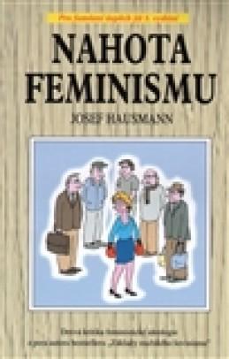 Nahota feminismu - Josef Hausmann