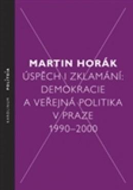Úspěch i zklamání - Martin Horák