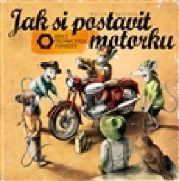 Jak si postavit motorku - Martin Sodomka