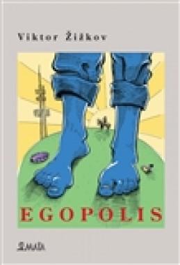 Egopolis - Viktor Žižkov