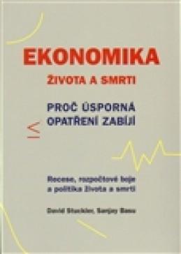 Ekonomika života a smrti - David Stuckler
