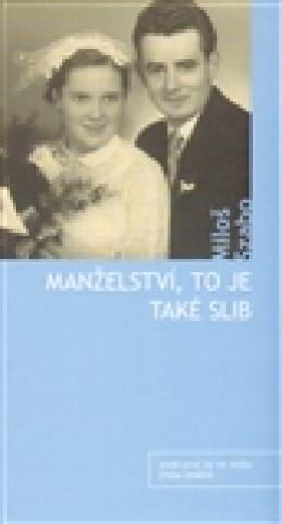 Manželství, to je také slib - Miloš Szabo