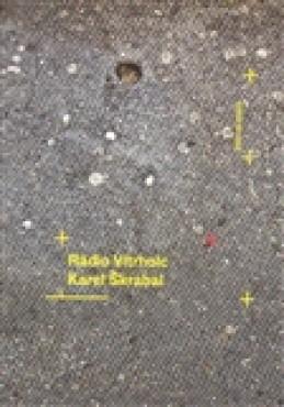 Rádio Vítrholc - Karel Škrabal
