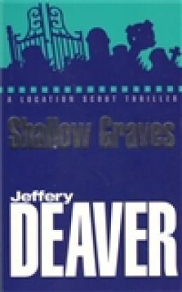 Shallow Graves - Jeffery Deaver