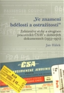 """""""Ve znamení bdělosti a ostražitosti"""" - Jan Hálek"""