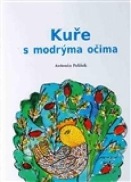 Kuře s modrýma očima - Václav Pelíšek