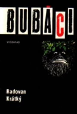 Bubáci - Radovan Krátký