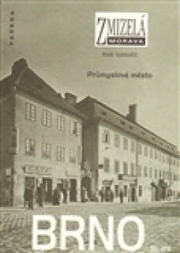 Zmizelá Morava-Brno III. díl - Aleš Vyskočil