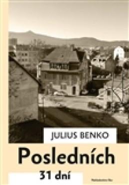 Posledních 31 dní - Julius Benko