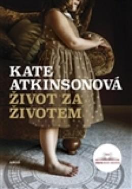 Život za životem - Kate Atkinsonová