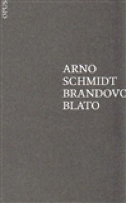 Brandovo blato - Arno Schmidt