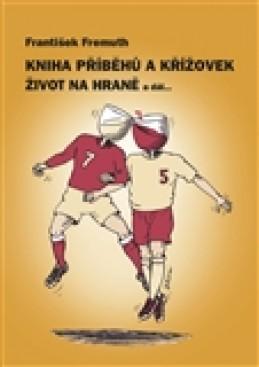 Kniha příběhů a křížovek - František Fremuth