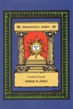Kniha o jógu - František Kabelák