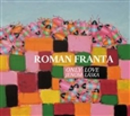 Jenom láska / Only Love - Roman Franta