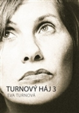 Turnový háj 3 - Eva Turnová