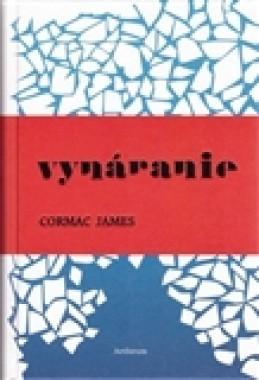 Vynáranie - Cormac James
