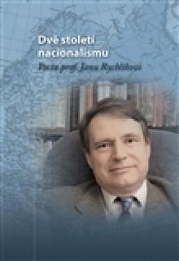 Dvě století nacionalismu - Michal Macháček