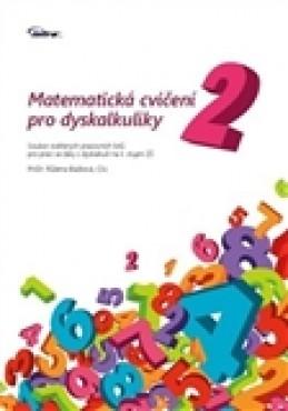 Matematická cvičení pro dyskalkuliky 2 - Růžena Blažková